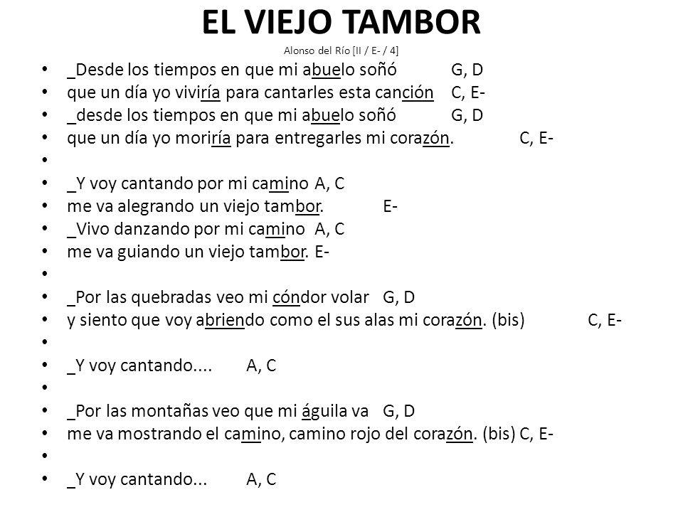 EL VIEJO TAMBOR Alonso del Río [II / E- / 4]